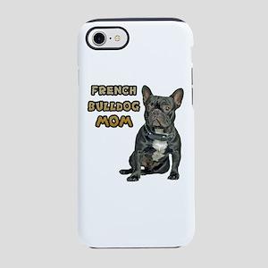 French Bulldog Mom iPhone 8/7 Tough Case