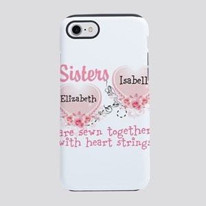 Personalize Sisters/Best Friends iPhone 7 Tough Ca