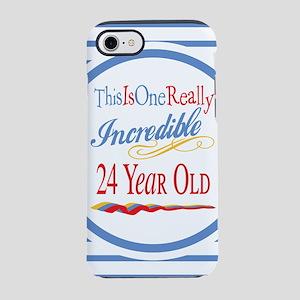Incredible 24th Birthday iPhone 8/7 Tough Case