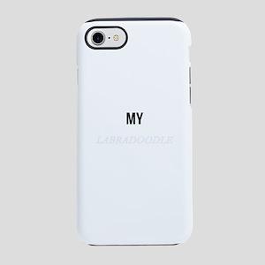 My Labradoodle Makes Me Happ iPhone 8/7 Tough Case