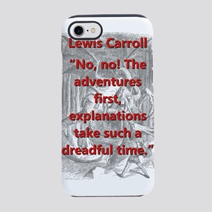 No No The Adventures First - L Carroll iPhone 7 To