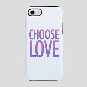 Choose Love iPhone 8/7 Tough Case