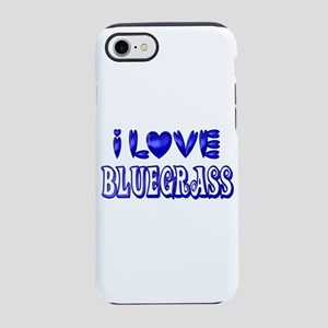 I Love Bluegrass iPhone 8/7 Tough Case