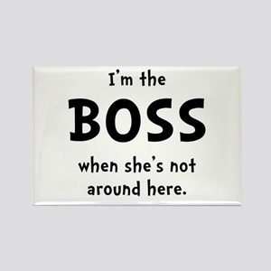 Im The Boss Shes Not Around Rectangle Magnet (10 p