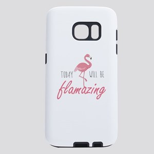 Today Will Be Flamazing Samsung Galaxy S7 Case