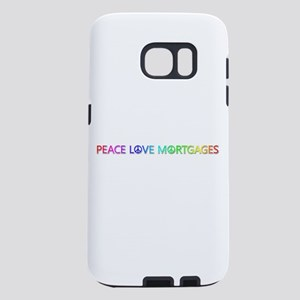 Peace Love Mortgages Samsung Galaxy S7 Case