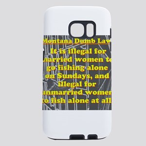Montana Dumb Law 003 Samsung Galaxy S7 Case