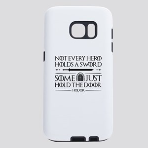 Some Just Hold The Door Samsung Galaxy S7 Case