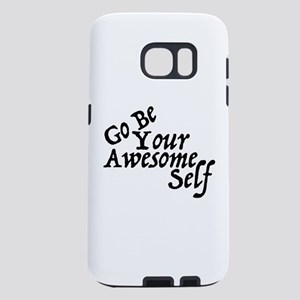 GO Be Your Awesome Self Samsung Galaxy S7 Case