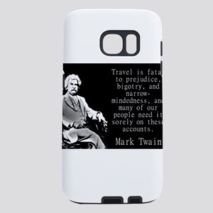 Travel Is Fatal To Prejudice - Twain Samsung Galax
