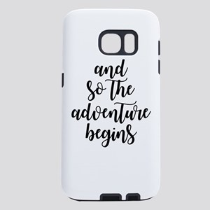 and so the adventure begins Samsung Galaxy S7 Case