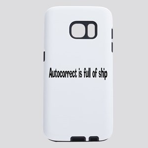 Autocorrect is full of shi Samsung Galaxy S7 Case