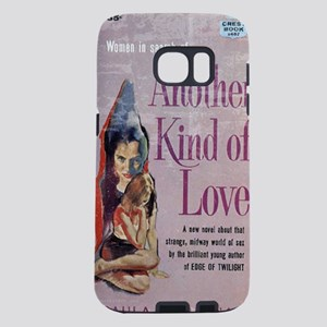 another kind of love Samsung Galaxy S7 Case