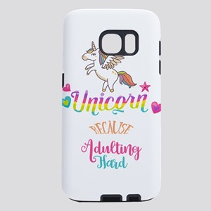 Unicorn Because Adulting H Samsung Galaxy S7 Case