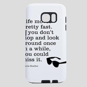 Ferris quote Samsung Galaxy S7 Case