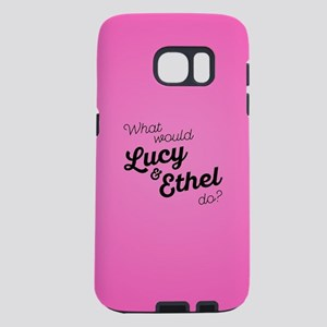 What Would Lucy & Ethel Do Samsung Galaxy S7 Case