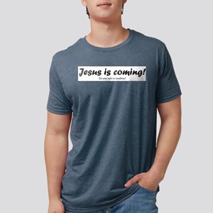 49d0f9ce5 Jesus is Coming Ash Grey T-Shirt