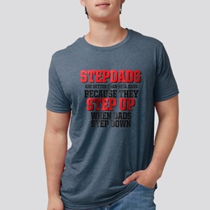 Stepdads step up T-Shirt