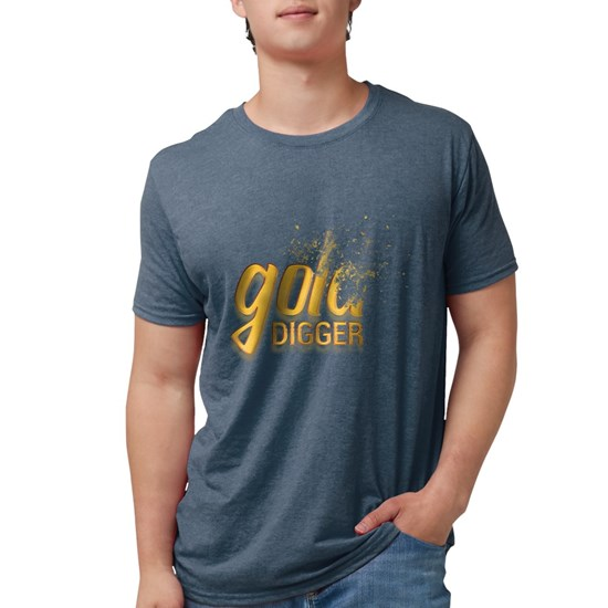 Gold Digger Mens Tri-blend T-Shirt Mens Tri-blend T-Shirt