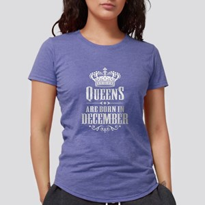 Queens Are Born In December Womens Tri-blend T-Shi
