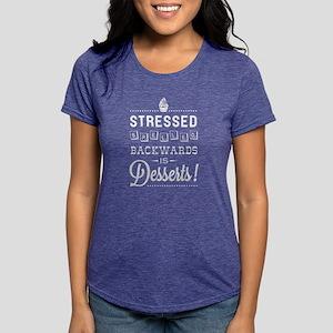 Stressed = Desserts Women'S Dark T-Shirt
