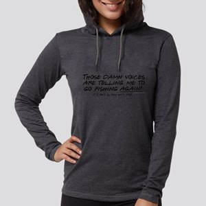 Listen to the fishing voices Womens Hooded Shirt