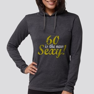 60 is the new sexy2 Womens Hooded Shirt