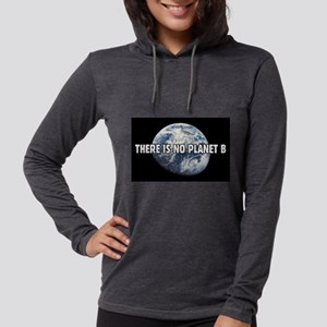There is no Planet B Long Sleeve T-Shirt