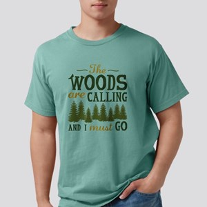 The Woods Are Calling T-Shirt