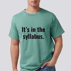 SyllabusInThe3A Mens Comfort Colors® Shirt