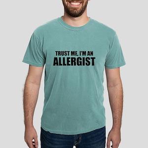 Trust Me, Im An Allergist T-Shirt