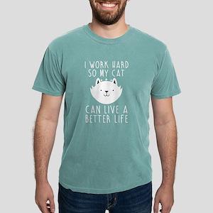 I work hard... T-Shirt