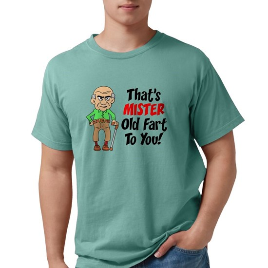 Thats Mister Old Fart To You