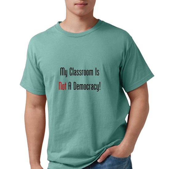 My Classroom Is NOT A Democracy!