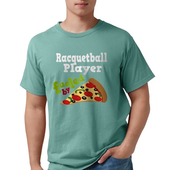 Racquetball Player Fueled By Pizza Mens Comfort Colors ...