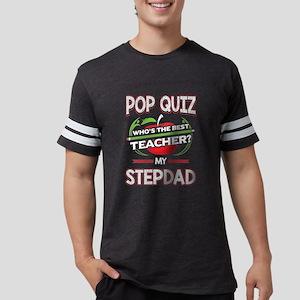 Pop Quiz Step Dad Best Teacher Mens Football Shirt