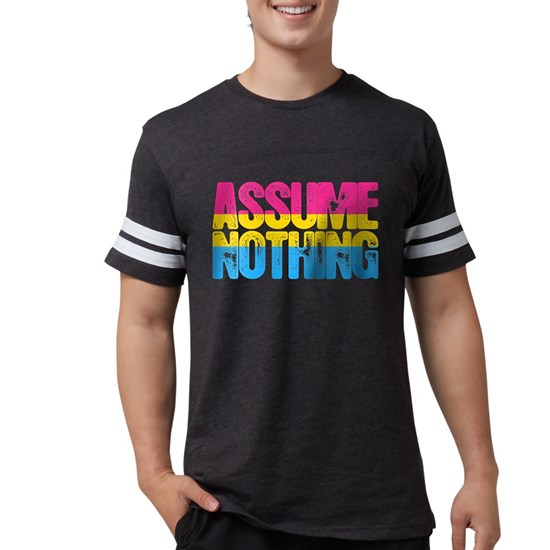 Assume Nothing Pansexual Pride