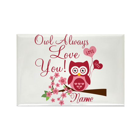 Owl Always Love You Rectangle Magnet (100 pack)