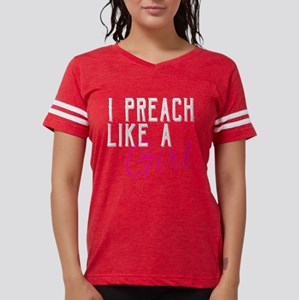 a66a755d0 I Preach Like a Girl Funny Woman Pastor T-Shirt