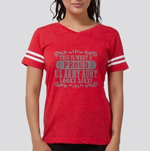 Proud U.S. Army Aunt Womens Football Shirt