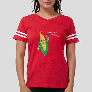 See Ya Tomorrow! Corn T-Shirt