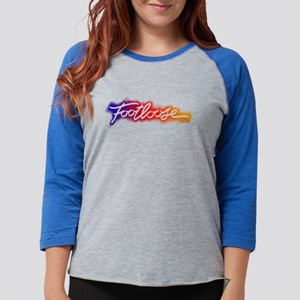 Footloose colorful Stencil Womens Baseball Tee