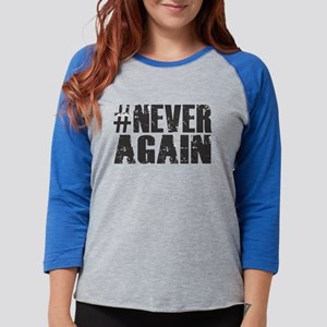 #NEVER AGAIN Long Sleeve T-Shirt