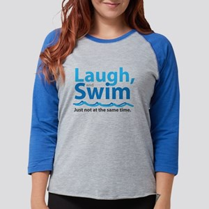 Laugh and Swim Long Sleeve T-Shirt