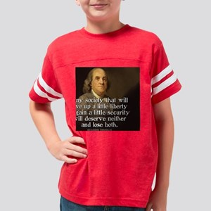 Ben Franklin Quote Youth Football Shirt