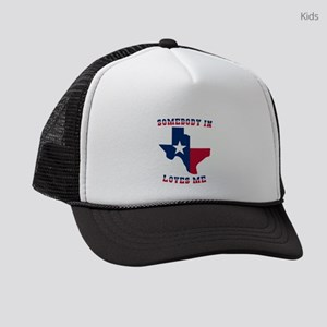 Somebody in Texas Loves Me Kids Trucker hat