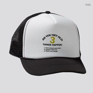 As you get old 3 things happen – Kids Trucker hat