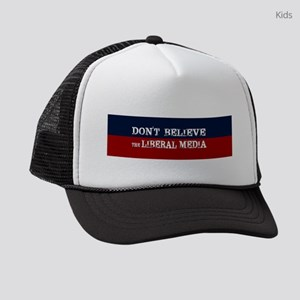 DONT BELIEVE THE LIBERAL MEDIA Kids Trucker hat