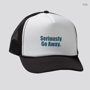 Seriously Go Away Kids Trucker hat
