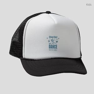 Shut Up and Dance Kids Trucker hat